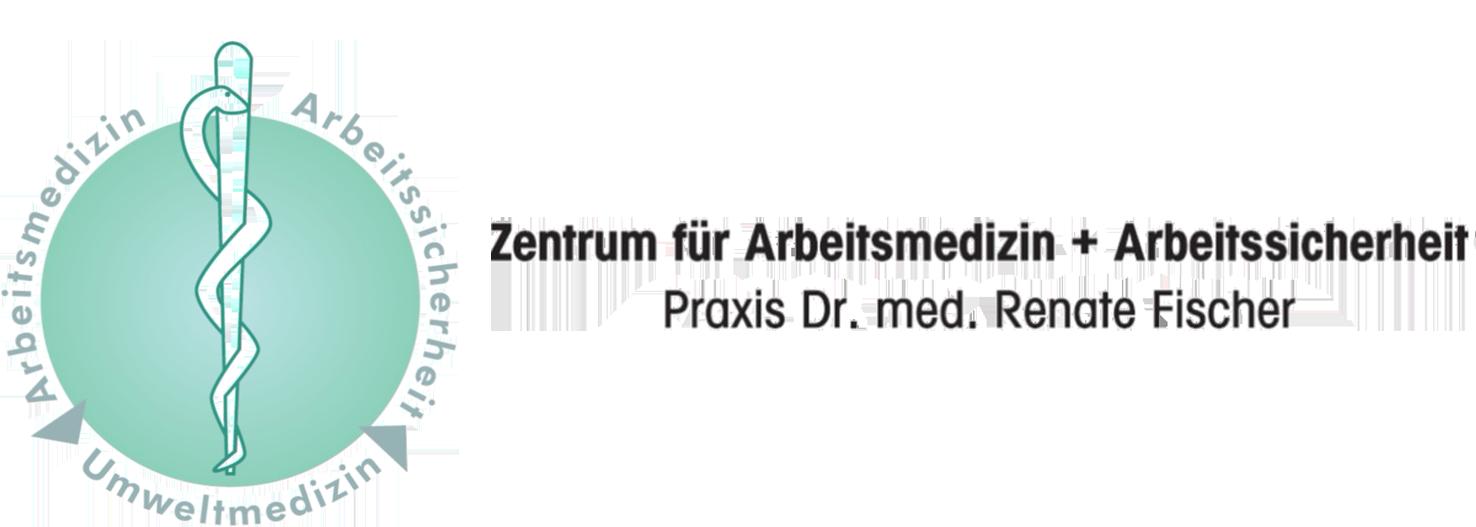 Zentrum für Arbeitsmedizin und Arbeitssicherheit - Dr. med. Renate Fischer