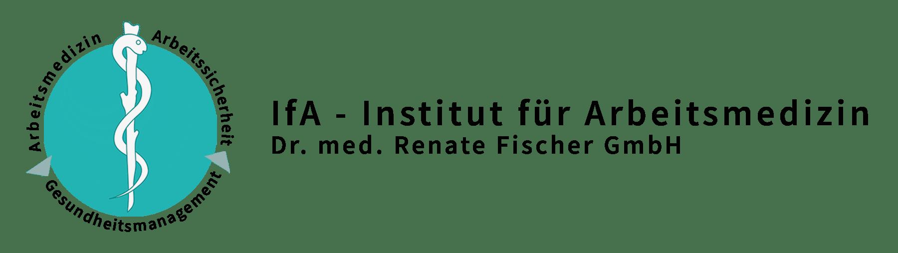 IfA - Institut für Arbeitsmedizin Dr. med. Renate Fischer GmbH